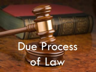 Due process of law